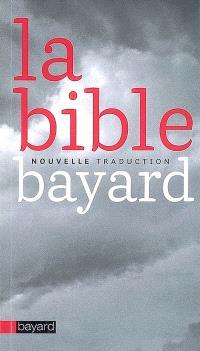 La Bible : nouvelle traduction