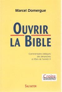 Ouvrir la Bible (année A)