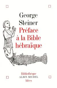 Préface à la Bible hébraïque
