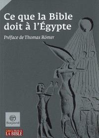 Ce que la Bible doit à l'Egypte