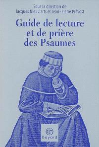 Guide de lecture et de prière des Psaumes