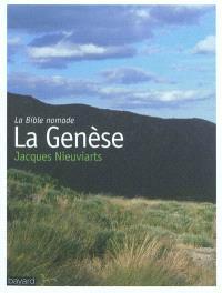 La Bible nomade : la Genèse