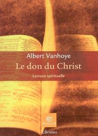 Le don du Christ : lecture spirituelle