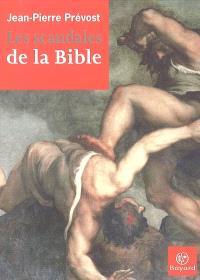 Les scandales de la Bible