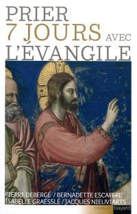 Prier 7 jours avec l'Evangile