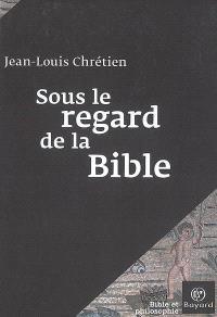 Sous le regard de la Bible