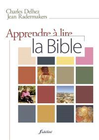 Apprendre à lire la Bible