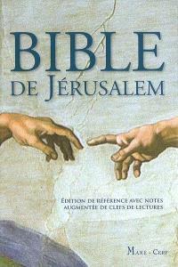 Bible de Jérusalem : édition de référence avec notes augmentée de clefs de lectures