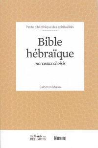 Bible hébraïque : morceaux choisis