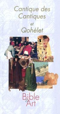 Cantiques des cantiques et Qohélet