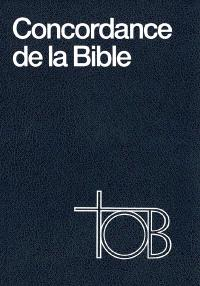 Concordance de la Traduction Oecuménique de la Bible, TOB