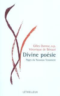 Divine poésie : pages du Nouveau Testament