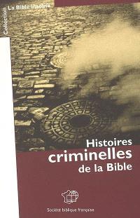 Histoires criminelles de la Bible