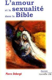L'amour et la sexualité dans la Bible