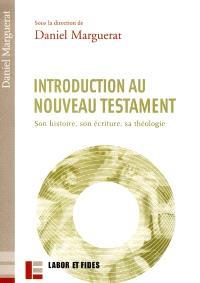 L'introduction au Nouveau Testament : son histoire, son écriture, sa théologie