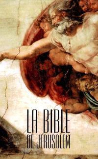 La Bible de Jérusalem : la sainte Bible