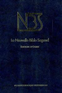 La Nouvelle Bible Segond, édition d'étude