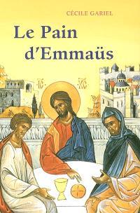 Le pain d'Emmaüs