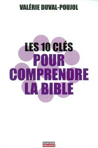 Les 10 clés pour comprendre la Bible