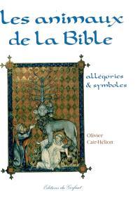 Les animaux de la Bible : allégories et symboles