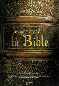 Les mystères de la Bible : les grands personnages, la symbolique, les questions de la traduction, la traduction des textes, Qumrân