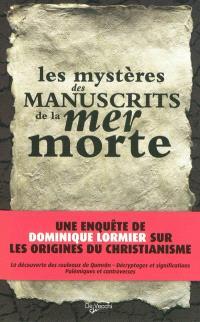 Les mystères des manuscrits de la mer Morte
