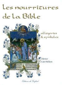 Les nourritures de la Bible : allégories et symboles