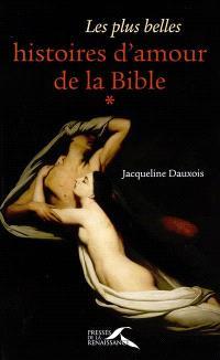 Les plus belles histoires d'amour de la Bible. Volume 1