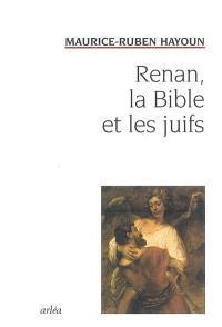 Renan, la Bible et les Juifs