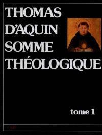Somme théologique. Volume 1, Prima pars, questions 1 à 119