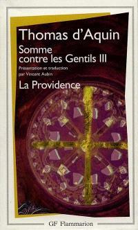 Somme contre les gentils. Volume 3, La Providence