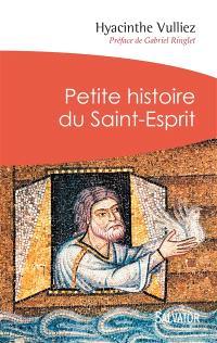 Petite histoire du Saint-Esprit