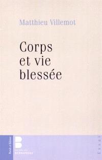 Corps et vie blessée