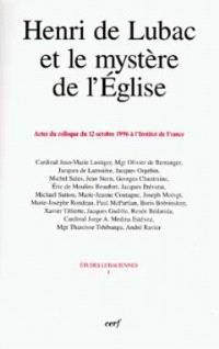 Henri de Lubac et le mystère de l'Eglise : actes du colloque du 12 octobre 1996 à l'Institut de France