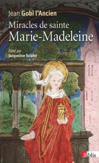 Miracles de sainte Marie-Madeleine