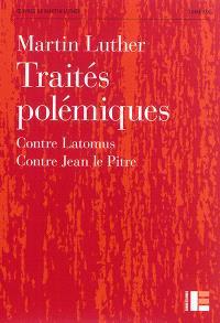 Oeuvres. Volume 19, Traités polémiques