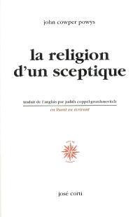La religion d'un sceptique; Suivi de Anatole France