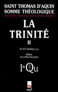 Somme théologique. Volume 2-5, La Trinité : 1a, Questions 33-43