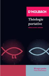Théologie portative ou Dictionnaire abrégé de la religion chrétienne
