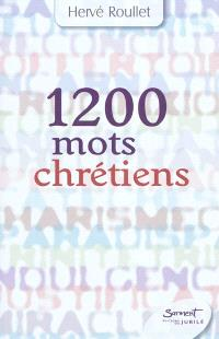 1.200 mots chrétiens