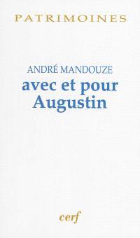 Avec et pour Augustin : mélanges