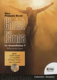 Christ et Karma : la réconciliation ?