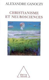 Christianisme et neurosciences : pour une théologie de l'animal humain