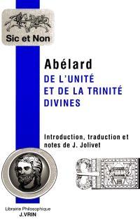 De l'unité et de la trinité divines = Theologia summi boni