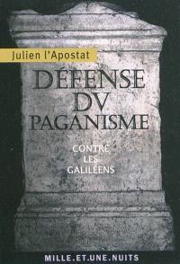 Défense du paganisme : Contre les Galiléens