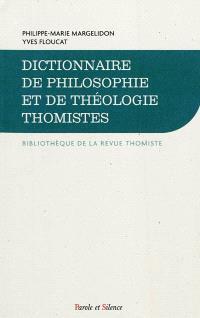 Dictionnaire de philosophie et de théologie thomistes