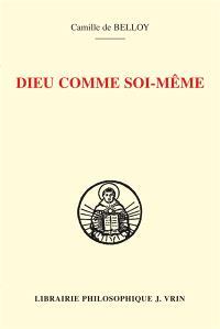 Dieu comme soi-même : connaissance de soi et connaissance de Dieu selon Thomas d'Aquin : l'herméneutique d'Ambroise Gardeil