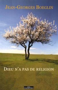 Dieu n'a pas de religion