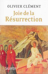 Joie de la Résurrection : variations autour de Pâques