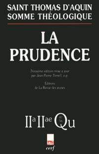 La prudence : 2a-2ae, questions 47-56